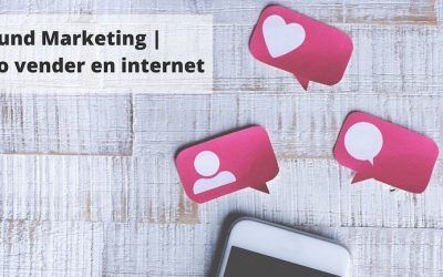 Inbound Marketing | ¿Cómo vender en internet?